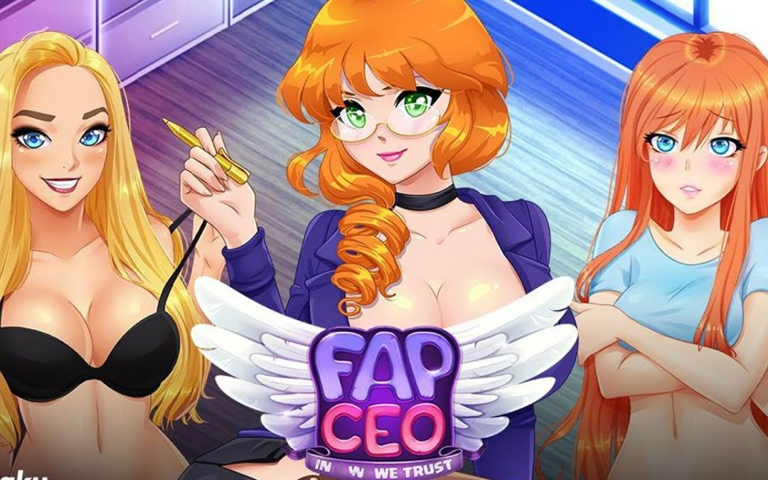 FAP CEO avis : impressions et retour d'expérience de ce jeu porno hentai avec camgirls