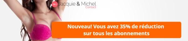Promotions sur Jacquie et Michel